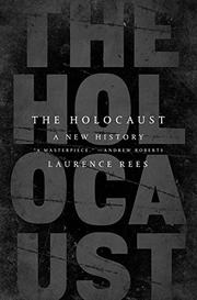 THE HOLOCAUST by Laurence Rees