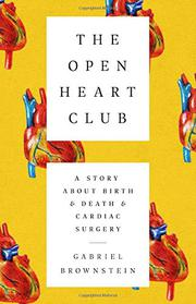 THE OPEN HEART CLUB by Gabriel Brownstein