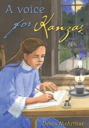 A VOICE FOR KANZAS by Debra McArthur