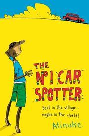 THE NO. 1 CAR SPOTTER by Atinuke