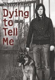 Book Cover for DYING TO TELL ME