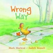 WRONG WAY by Mark MacLeod