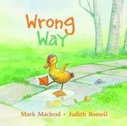 WRONG WAY by Mark MacLeod