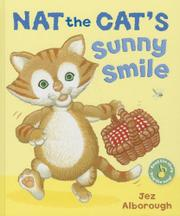 NAT THE CAT'S SUNNY SMILE by Jez Alborough