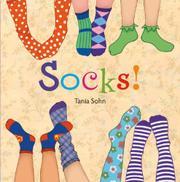 SOCKS! by Tania Sohn