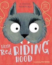 LITTLE RED RIDING HOOD by Ellie Jenkins