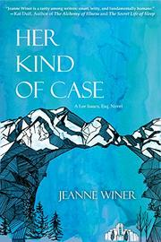 HER KIND OF CASE by Jeanne Winer