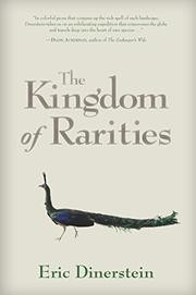 THE KINGDOM OF RARITIES by Eric Dinerstein