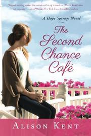 THE SECOND CHANCE CAFÉ by Alison Kent