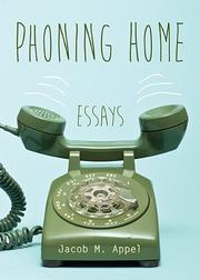 Phoning Home by Jacob M. Appel