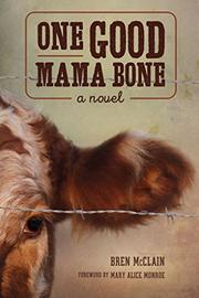 ONE GOOD MAMA BONE by Bren McClain