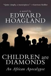 CHILDREN ARE DIAMONDS by Edward Hoagland