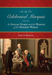 THE CELEBRATED MARQUIS by John D. Bessler