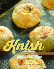 KNISH by Laura Silver