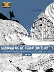 BARBARIANS AND THE BIRTH OF CHINESE IDENTITY by Jing  Liu