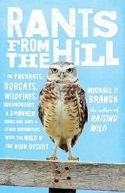 RANTS FROM THE HILL by Michael P.  Branch