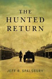 THE HUNTED RETURN by Jeff R. Spalsbury