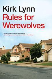 RULES FOR WEREWOLVES by Kirk Lynn