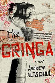 THE GRINGA by Andrew Altschul