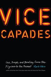 VICE CAPADES by Mark Stein