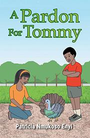 A PARDON FOR TOMMY by Patricia Nmukoso Enyi