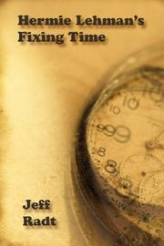 Hermie Lehman's Fixing Time by Jeff Radt