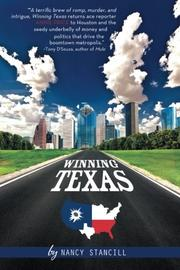 Winning Texas by Nancy Stancill