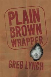Plain Brown Wrapper by Greg Lynch