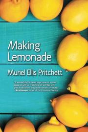MAKING LEMONADE by Muriel Ellis  Pritchett