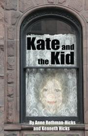 Kate and the Kid by Anne Rothman-Hicks
