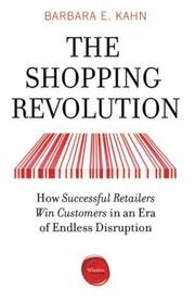 THE SHOPPING REVOLUTION by Barbara E.  Kahn