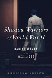 SHADOW WARRIORS OF WORLD WAR II by Gordon Thomas