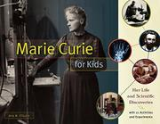 MARIE CURIE FOR KIDS by Amy M. O'Quinn