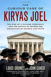 THE CURIOUS CASE OF KIRYAS JOEL by Louis Grumet