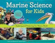MARINE SCIENCE FOR KIDS by Josh Hestermann