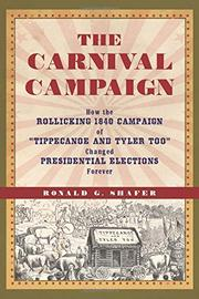 THE CARNIVAL CAMPAIGN by Ronald G. Shafer