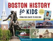 BOSTON HISTORY FOR KIDS by Richard Panchyk