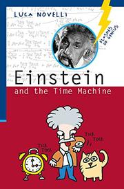 EINSTEIN AND THE TIME MACHINE by Luca  Novelli