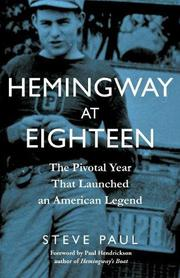 HEMINGWAY AT EIGHTEEN by Steve Paul