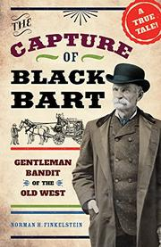 CAPTURE OF BLACK BART by Norman H. Finkelstein