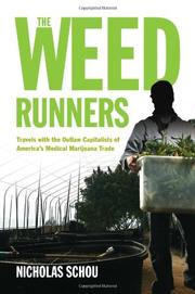 THE WEED RUNNERS by Nicholas Schou