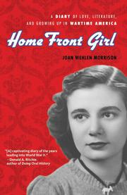 HOME FRONT GIRL by Joan Wehlen Morrison