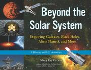 BEYOND THE SOLAR SYSTEM by Mary Kay Carson