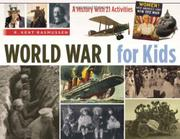 WORLD WAR I FOR KIDS by R. Kent Rasmussen
