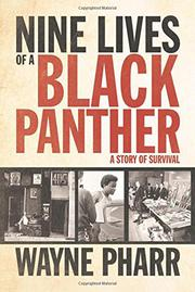 NINE LIVES OF A BLACK PANTHER by Wayne Pharr