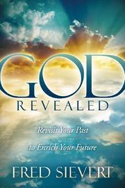 GOD REVEALED by Fred Sievert
