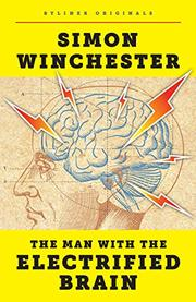 THE MAN WITH THE ELECTRIFIED BRAIN by Simon Winchester