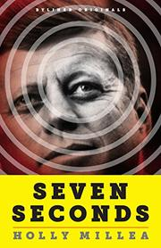SEVEN SECONDS by Holly Millea