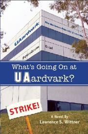 What's Going On at UAardvark? by Lawrence S. Wittner