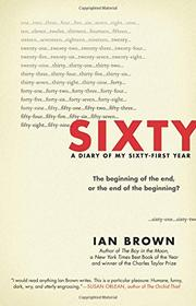 SIXTY by Ian Brown